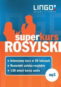 Rosyjski. Superkurs (audiokurs + rozmówki audio)