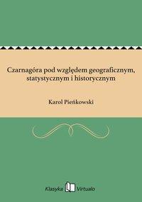 Czarnagóra pod względem geograficznym, statystycznym i historycznym