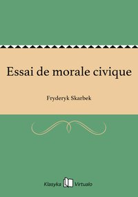 Essai de morale civique - Fryderyk Skarbek - ebook