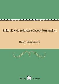 Kilka słów do redaktora Gazety Poznańskiej
