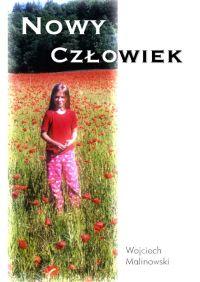 Nowy człowiek - Wojciech Malinowski - ebook
