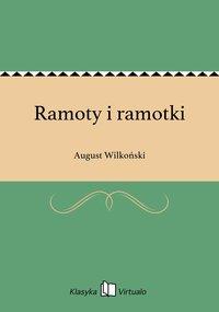 Ramoty i ramotki - August Wilkoński - ebook