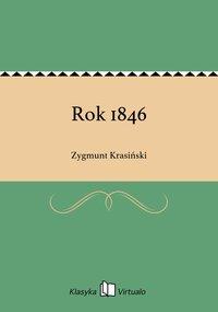 Rok 1846 - Zygmunt Krasiński - ebook
