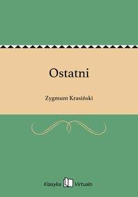 Ostatni - Zygmunt Krasiński - ebook