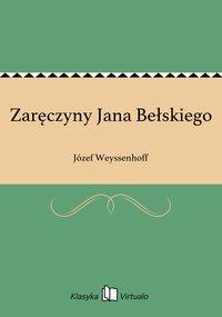 Zaręczyny Jana Bełskiego