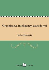 Organizacya inteligencyi zawodowej