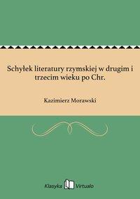 Schyłek literatury rzymskiej w drugim i trzecim wieku po Chr.