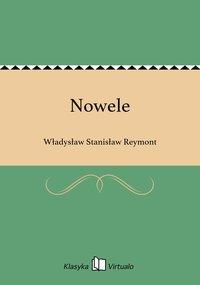 Nowele - Władysław Stanisław Reymont - ebook