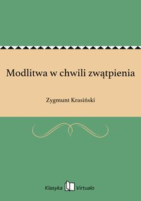 Modlitwa w chwili zwątpienia - Zygmunt Krasiński - ebook
