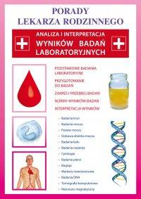 Analiza i interpretacja wyników badań laboratoryjnych. Porady lekarza rodzinnego