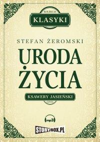 Uroda życia - Stefan Żeromski - audiobook