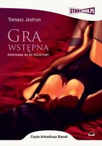 Gra wstępna - Tomasz Jastrun - audiobook