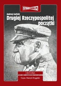 Drugiej Rzeczypospolitej początki - Profesor Andrzej Garlicki - audiobook