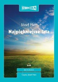 Najpiękniejsze lata - Józef Hen - audiobook