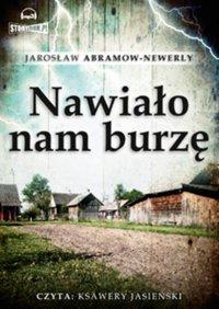 Nawiało nam burzę - Jarosław Abramow-Newerly - audiobook