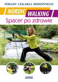 Nordic Walking. Spacer po zdrowie. Porady lekarza rodzinnego