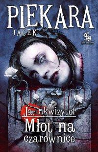 Młot na czarownice - Jacek Piekara - ebook