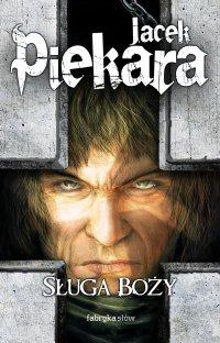 Sługa Boży - Jacek Piekara - ebook