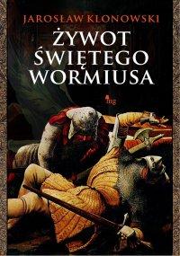 Tajemnica świętego Wormiusa - Jarosław Klonowski - ebook