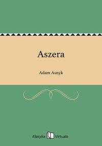 Aszera - Adam Asnyk - ebook