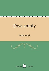 Dwa anioły - Adam Asnyk - ebook