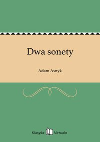 Dwa sonety - Adam Asnyk - ebook