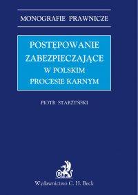 Postępowanie zabezpieczające w polskim prawie karnym