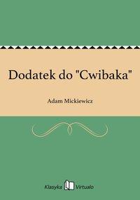"Dodatek do ""Cwibaka"""