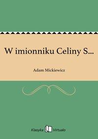 W imionniku Celiny S...
