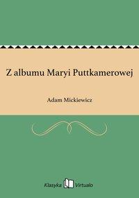 Z albumu Maryi Puttkamerowej