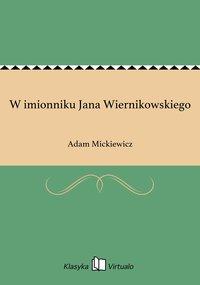 W imionniku Jana Wiernikowskiego