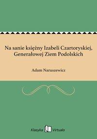 Na sanie księżny Izabeli Czartoryskiej, Generałowej Ziem Podolskich