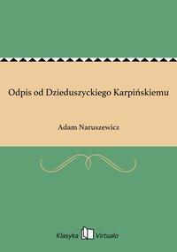 Odpis od Dzieduszyckiego Karpińskiemu