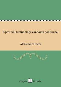 Z powodu terminologii ekonomii politycznej