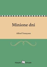 Minione dni - Alfred Tennyson - ebook