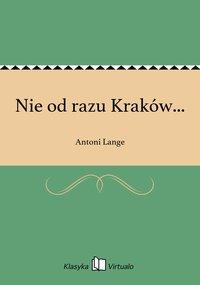Nie od razu Kraków...