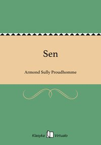 Sen - Armond Sully Proudhomme - ebook