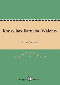 Konsyliarz Barnaba–Walenty