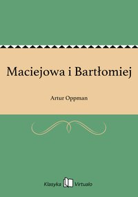 Maciejowa i Bartłomiej
