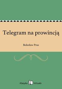 Telegram na prowincją