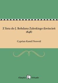 Z listu do J. Bohdana Zaleskiego (kwiecień 1848)