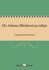 Do Adama Mickiewicza (1853)
