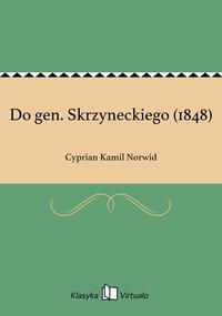 Do gen. Skrzyneckiego (1848)