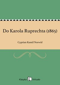 Do Karola Ruprechta (1865)