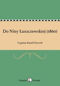 Do Niny Łuszczewskiej (1860)
