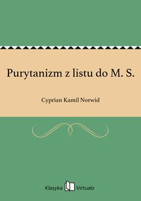 Purytanizm z listu do M. S.