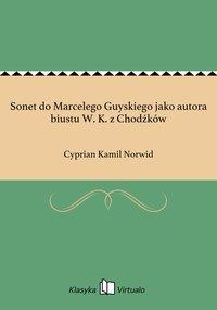 Sonet do Marcelego Guyskiego jako autora biustu W. K. z Chodźków