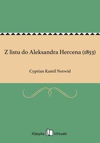 Z listu do Aleksandra Hercena (1853)