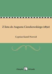 Z listu do Augusta Cieszkowskiego (1850)