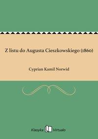 Z listu do Augusta Cieszkowskiego (1860)